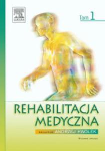 Rehabilitacja medyczna. Tom 1, wyd. II - 2822221036