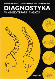 Diagnostyka w kinezyterapii i masażu - 2822221173