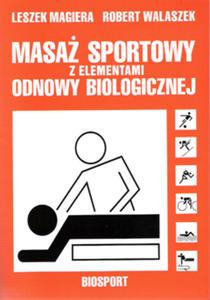 Masaż sportowy z elementami odnowy biologicznej - 2822221174