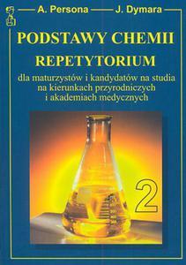 Podstawy Chemii Tom II - repetytorium dla maturzystów i kandydatów na studia - 2822221307