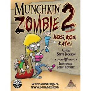 Munchkin Zombie 2 - Kosi, Kosi  - 2834207942