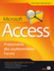 Microsoft Access. Przewodnik dla użytkowników Excela - 1193479720
