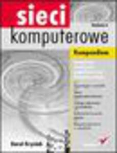 Sieci komputerowe. Kompendium. Wydanie II - 1193480016