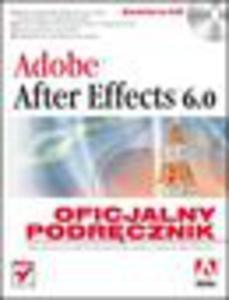 Adobe After Effects 6.0. Oficjalny podręcznik - 1193479330