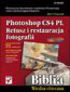 Photoshop CS4 PL. Retusz i restauracja fotografii. Biblia - 1193479348