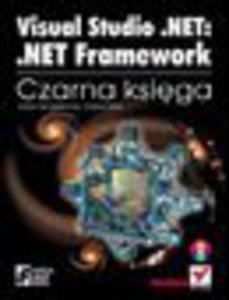Visual Studio .NET: .NET Framework. Czarna księga - 1193479643