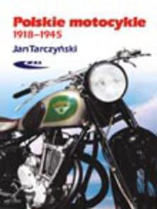 Polskie motocykle 1918-1945, wyd. 3 - 2462509490