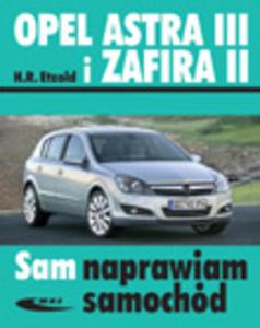 Opel Astra III (od III 2004) i Zafira II (od VII 2005) - 2462509509