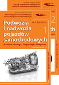 Podwozia i nadwozia pojazdów samochodowych. Część 1. Podstawy teorii ruchu i eksploatacji oraz układ przeniesienia napędu - 2462509525