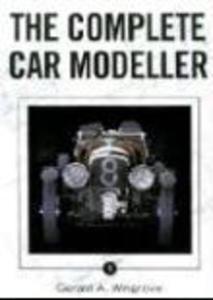 The Complete Car Modeller 1 Wingrove Gerald A CROWOOD PR - 2826052069