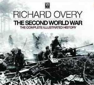The Second World War: The Complete Illustrated History - 2826047373