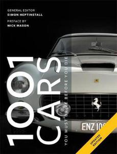 1001 Cars to Dream of Driving Before You Die (1001 Must Before You Die) - 2826046668