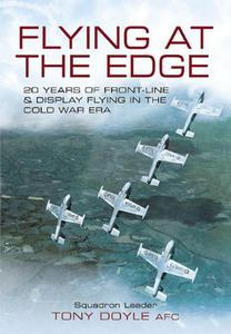 Flying at the Edge: 20 Years of Front-Line and Display Flying in the Cold War Era - 2826046289
