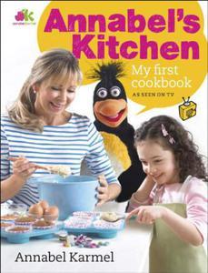 Annabel's Kitchen: My First Cookbook - 2826044695