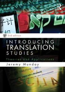 Introducing Translation Studies: Theories and Applications - 2826043356