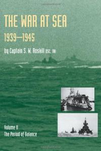 The War at Sea, 1939-1945: Volome II The Period of Balance. (Official History of the Second World War) - 2826042858