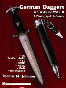 German Daggers of World War II - a Photographic Reference volume 2
