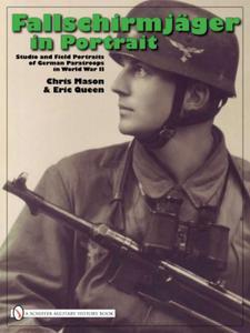 Fallschirmjäger in Portrait: Studio and Field Portraits of German Paratroops in World War II Chris Mason & Eric Queen - 2826042455