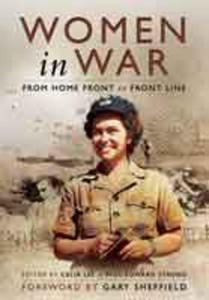 Women in War (Hardback) From Home Front to Front Line - 2826041186