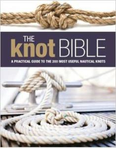 The Knot Bible: The complete guide to knots and their uses - 2826039734