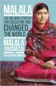Malala: The Girl Who Stood Up for Education and Changed the World - 2826039622