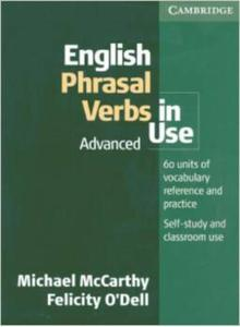 English Phrasal Verbs in Use With Answers : Advanced - 2826039304
