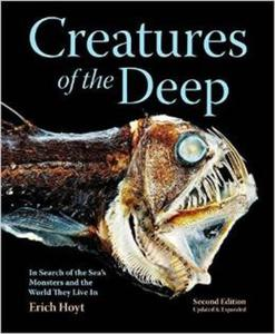 """Creatures of the Deep: In Search of the Sea's """"Monsters"""" and the World They Live in - 2826038277"""