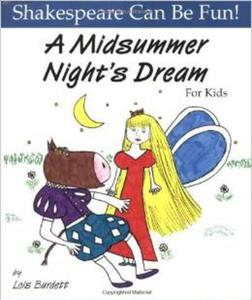 """A Midsummer Night's Dream"" for Kids (Shakespeare Can Be Fun!) - 2826036847"