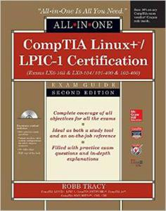 CompTIA Linux+/LPIC-1 Certification All-in-One Exam Guide, Second Edition (Exams LX0-103 & LX0-104/101-400 & 102-400) - 2826036729