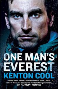 One Man's Everest: The Autobiography of Kenton Cool - 2826035087