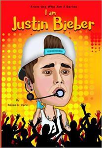 I Am Justin Bieber ( Who Am I Series) - 2855263167