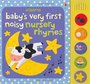 Baby's Very First Noisy Nursery Rhymes - 2855882877