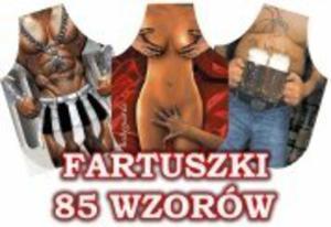 SEXI Fartuszek FARTUCH - super PREZENT 85 wzorów - 2857909712