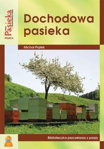 Dochodowa Pasieka - Michał Piątek - 2826545232
