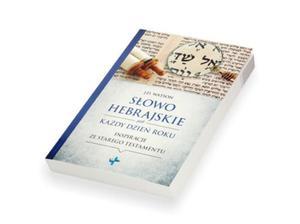 Słowo hebrajskie na każdy dzień roku - 2850381559