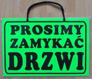TABLICA INFORMACYJNA - ''PROSIMY ZAMYKAĆ DRZWI'' - 2822287285