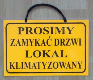 TABLICA INFORMACYJNA - PROSIMY ZAMYKAĆ DRZWI LOKAL KLIMATYZOWANY - 2822287286