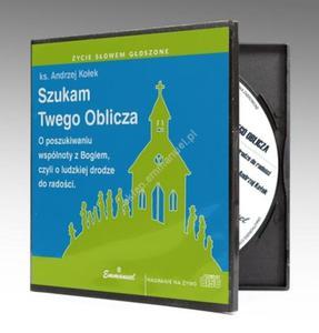 Szukam Twego Oblicza (CD) - ks. Andrzej Kołek - słuchowisko - 2832212500