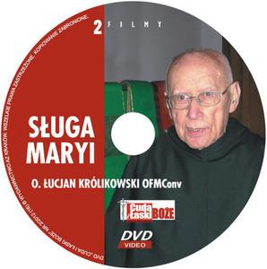 Seria Cuda i łaski Boże - Sługa Maryi. O. Łucjan Królikowski OFM - 2832212668