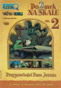 Domek na Skale cz. 2 DVD - filmy religijne dla dzieci - 2832212836