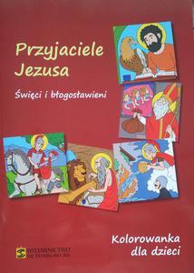 Kolorowanka dla dzieci-Przyjaciele Jezusa (Święci i błogosław.) - 2832212889