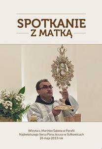 Spotkanie z Matką - film DVD - o. Marinko Šakota w Polsce (DVD - 2832212967