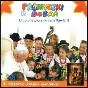 Promyczki Dobra - Ulubione piosenki Jana Pawła II CD - 2832212064