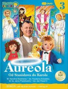 Aureola - od Stanisława do Karola cz.3 filmy dla dzieci - 2832213357