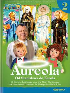 Aureola od Stanisława do Karola, książka + DVD cz.2 - 2832213622
