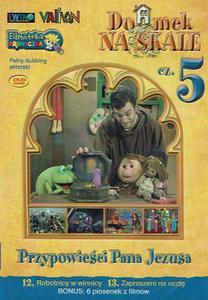 Domek na Skale cz. 5 DVD - filmy religijne dla dzieci - 2832213696