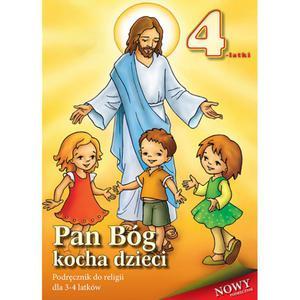 Pan Bóg kocha dzieci Podręcznik do religii dla czterolatków - 2832214096