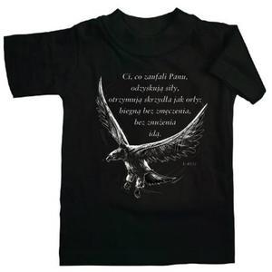 """Koszulka z orłem """" Ci co zaufali Panu, odzyskują siły..."""" - 2832214170"""