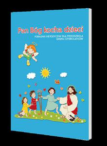 Pan Bóg kocha dzieci metodyk 4-latki Wydawnictwo Gaudium - 2832214256