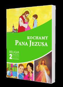 Kochamy Pana Jezusa podręcznik kl. 2 SP Wydawnictwo Gaudium - 2832214266